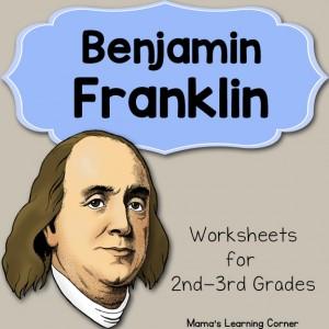 Benjamin Franklin Worksheet Packet for 1st-3rd Graders