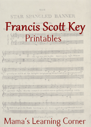 Francis Scott Key Printables and Unit Study Helps for 1st-2nd Graders