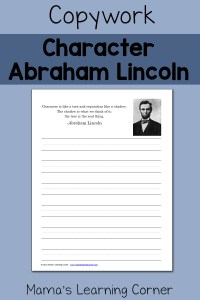 Copywork: 'Character and Reputation' Quote by Abraham Lincoln