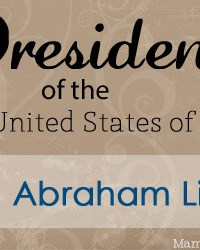 Abraham Lincoln: Facts and Worksheets