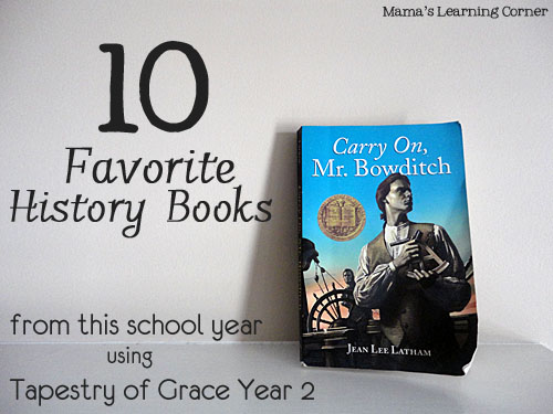 10 Favorite History Books using Tapestry of Grace Year 2 www.mamaslearningcorner.com