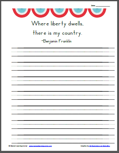 """""""Where liberty dwells, there is my country."""" Benjamin Franklin copywork"""