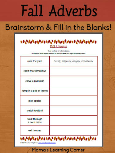 Fall Adverbs Worksheet - Brainstorm and fill in the blanks for the fall-themed activities!