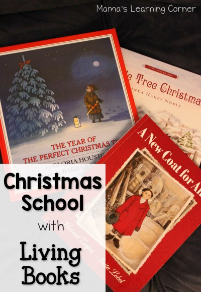 Christmas School with Living Books