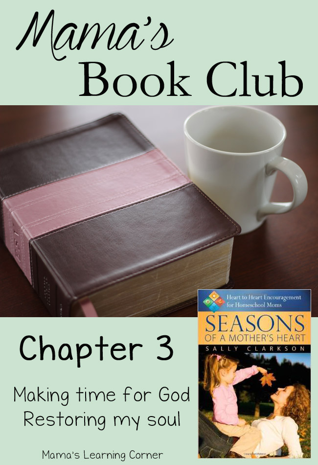 Seasons of a Mother's Heart Book Club: Making Time for God