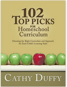 102 Top Picks for Homeschool Curriculum by Cathy Duffy