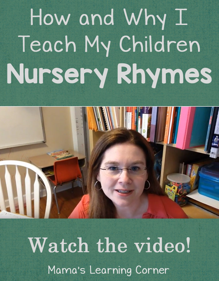 How and Why I Teach My Children Nursery Rhymes