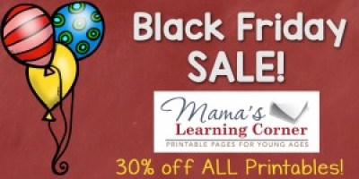 Black Friday and Cyber Monday at Mama's Learning Corner - 30% off ALL Printables!