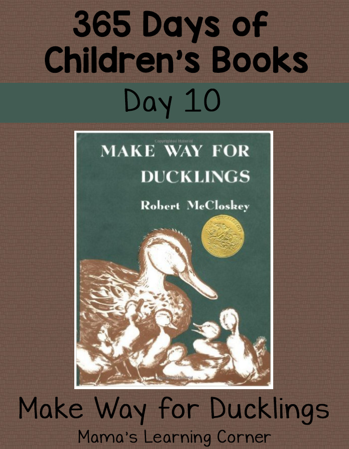 Children's Books - Make Way for Ducklings! Day 10 of 365 Days of Children's Books