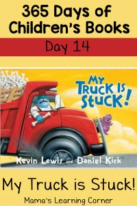 My Truck is Stuck! – Day 14 in Children's Book Series