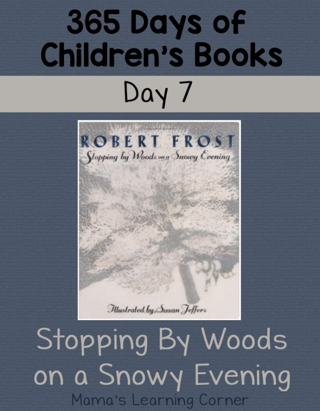 Children's Books - Stopping By Woods on a Snowy Evening: Day 7 of 365 Days of Children's Books