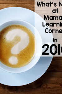What's New This Year at Mama's Learning Corner?