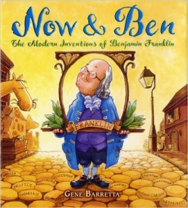 Now and Ben: The Modern Inventions of Benjamin Franklin