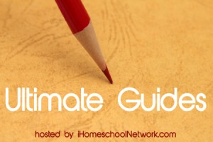 Ultimate Guides for Homeschoolers
