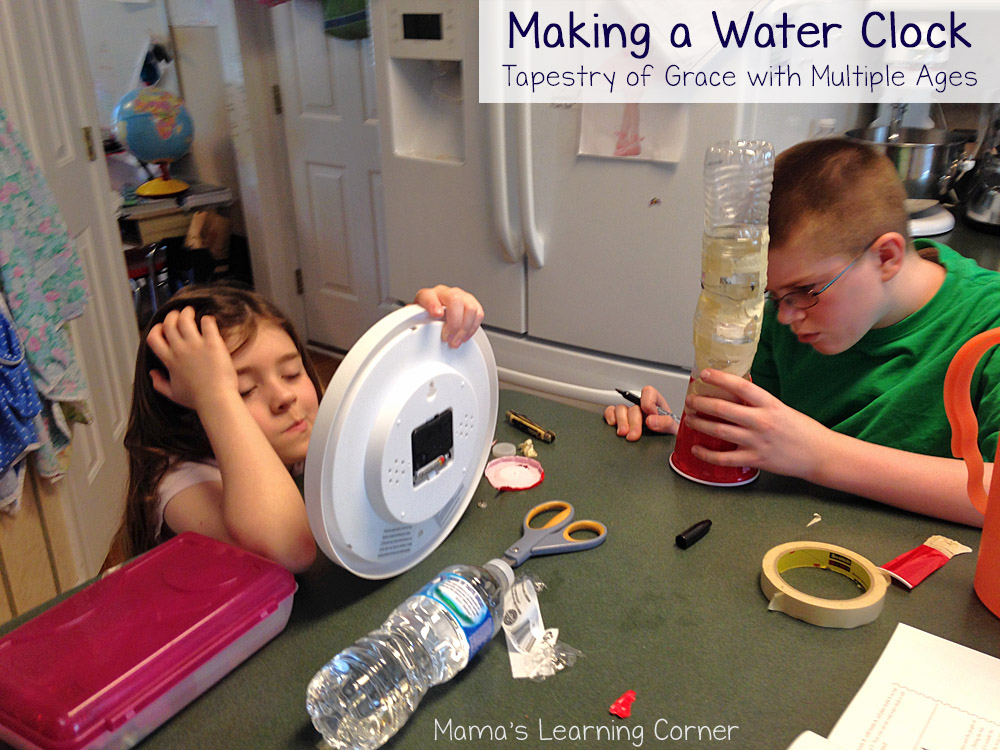 Planning Tapestry of Grace for Multiple Ages: Making a Water Clock Activity