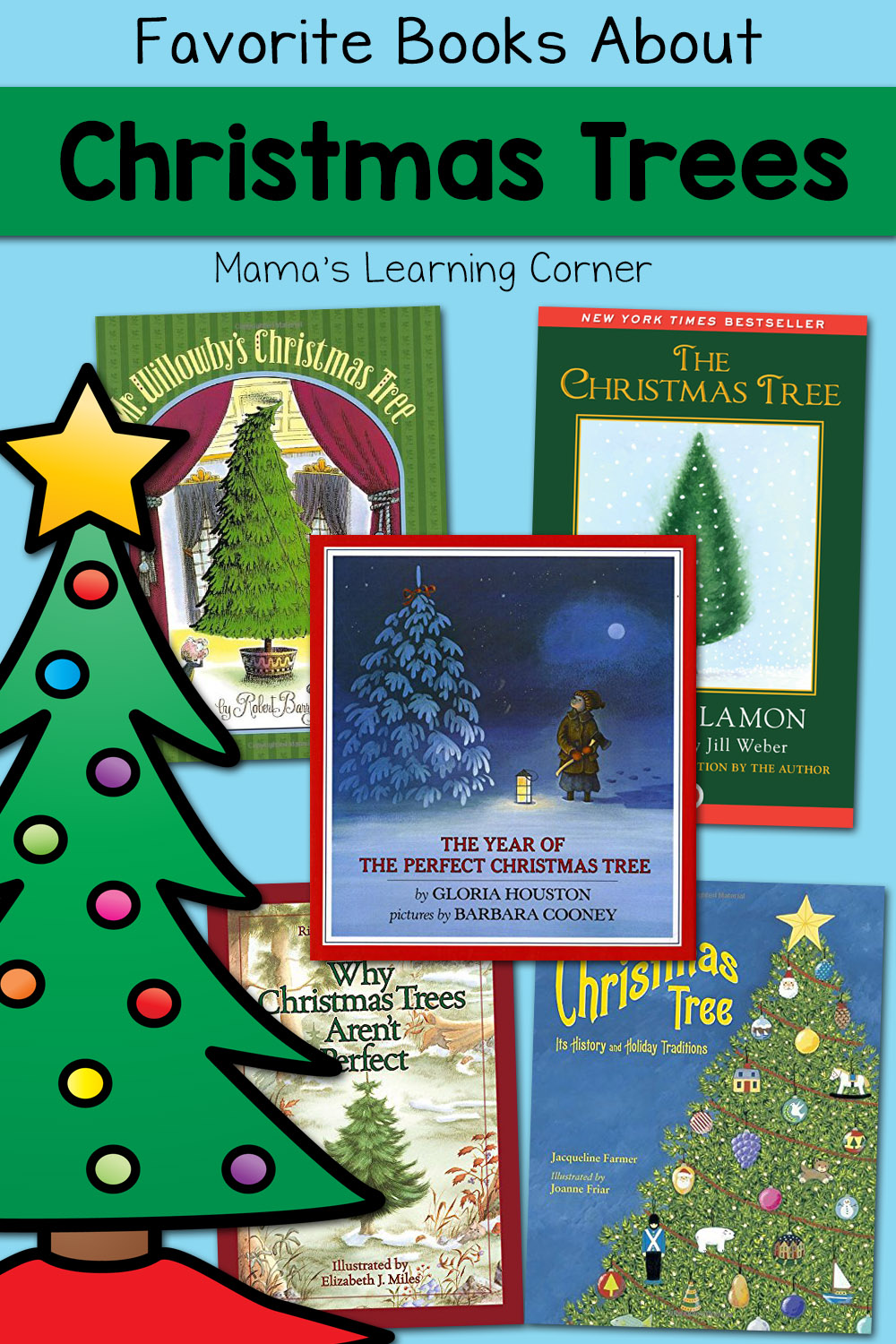 Favorite Books About Christmas Trees Mamas Learning Corner