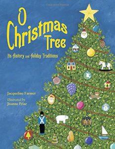 O Christmas Tree: History and Holiday Traditions