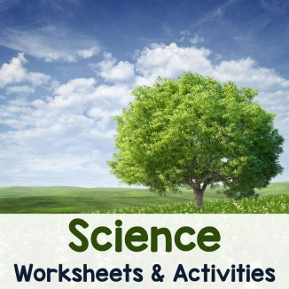 Science Worksheets and Activities