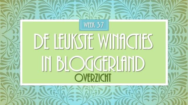 De Leukste Winacties in Bloggersland week 37