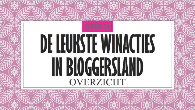 De Leukste winacties in Bloggersland wk 29