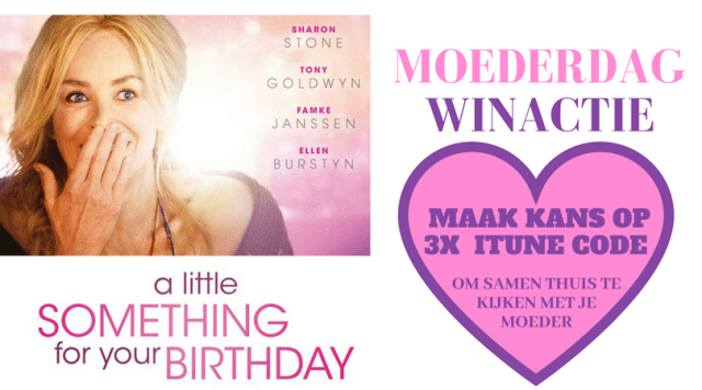 Moederdag Winactie | A Little Something for Your Birthday