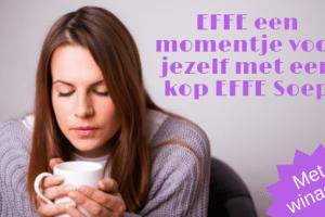 EFFE een momentje voor jezelf met een kop EFFE Soep