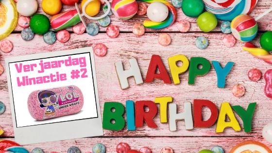 Verjaardag Winactie #2 L.O.L. Surprise Under Wraps