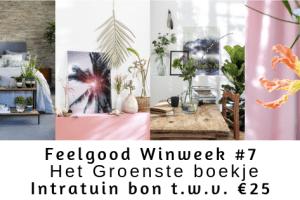 Feelgood Winweek #7 | Het Groenste boekje en Intratuin bon