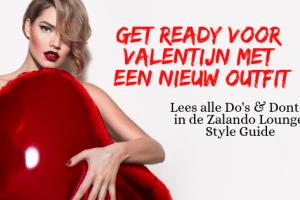 Get ready voor Valentijn met een nieuw outfit met Zalando Lounge Style Guide