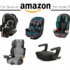 20+ Car Seats on Amazon for Under $150
