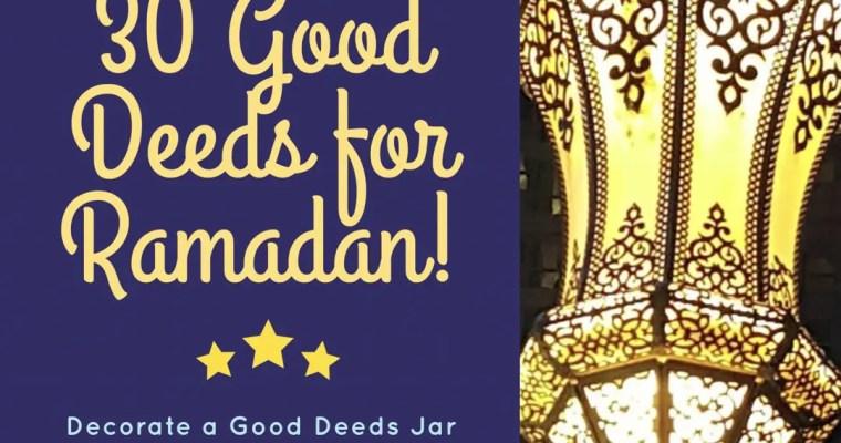 Make a Ramadan Good Deeds Jar + Calendar this Ramadan (Free Download Eng & Arabic)