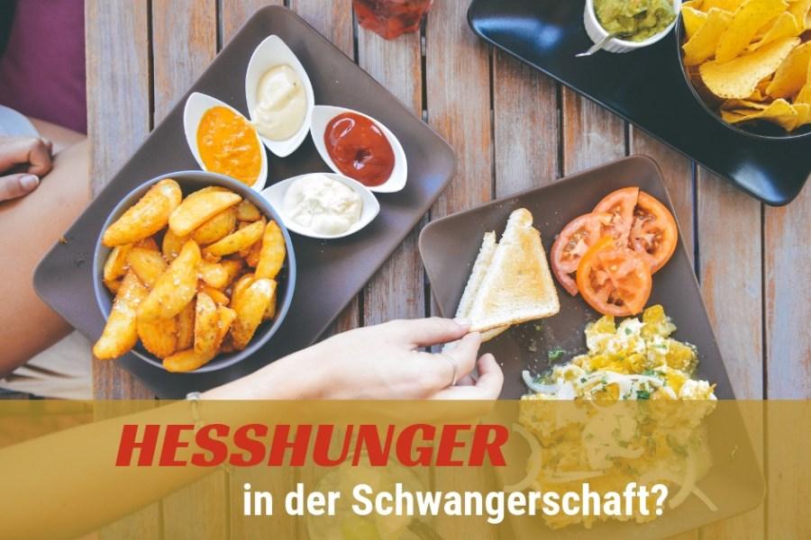 Heißhunger in der Schwangerschaft - wie kann man Heißhungerattacken vorbeugen - Blog Beitrag Mamatime
