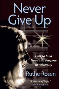 Never give up de Ruthe Rosen: Book Tour y Sorteo (3 ganadoras)