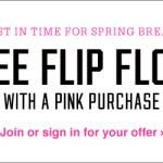 Gratis Flip Flops con cualquier compra pink en Victoria's Secret (cupón)