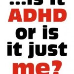 GRATIS libro electrónico: Is it ADHD or is just me?