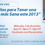 """Chat con Clorox Latino en Facebook """"Propósitos para tener una familia más sana este 2013"""" en español"""