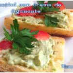 Crostini con Crema de Aguacate #ILoveAvocados