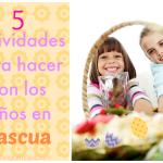 Actividades para niños en Pascua