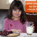 5 pasos en mi rutina para que mis hijos crezcan fuertes #FuertesconLeche