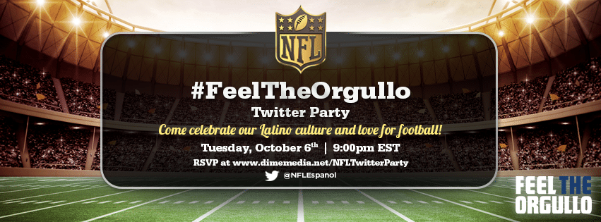 NFL #FeelTheOrgullo Twitter Party Invite Creative_glow