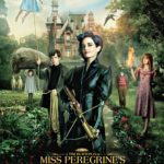 Miss Peregrine's Home For Peculiar Children (Reseña)