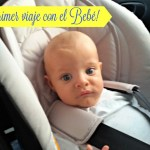 Viajar con un bebé, primera experiencia.