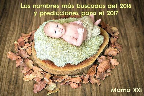 nombres, bebés, 2017, populares, mas buscados, 2016
