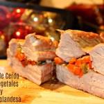 Lomo de Cerdo con Vegetales y Salsa Holandesa