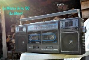 Por qué la música de los '80 fue la mejor (primera parte)