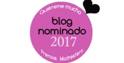 Estoy nominada a los premios Madresfera 2017, ¿me votáis?