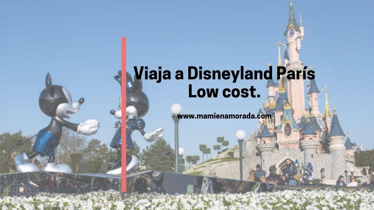 Disenyland Paris low cost