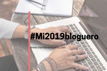 Hacemos balance, #Mi2019bloguero, despedimos un año con muy buenos recuerdos.