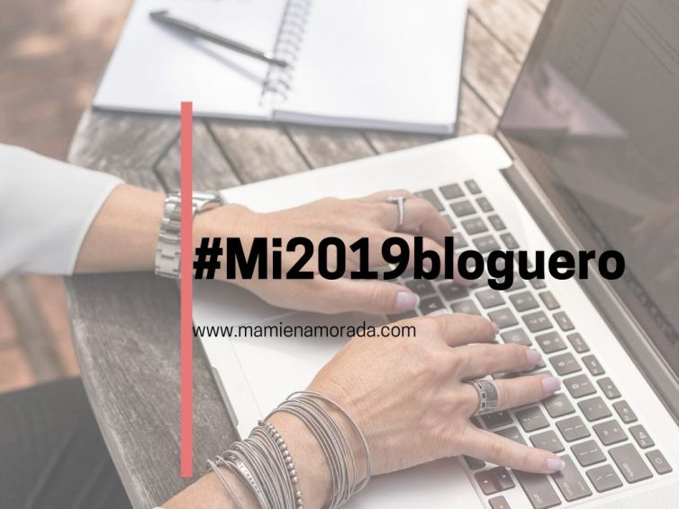 Hacemos balance, #Mi2019bloguero