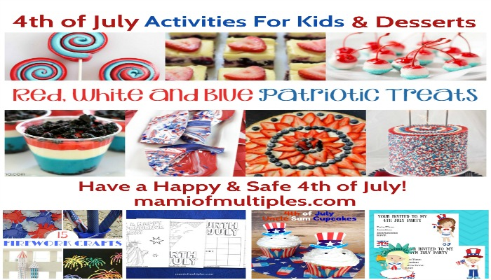 Fourth of July Activities for Kids and Red, White and Blue Patriotic Treats